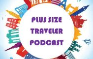 The Plus Size Traveler Podcast